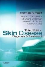 Skin Disease : Diagnosis and Treatment - Thomas Habif