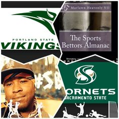 "2/7/15 NCAAB Sports Bettors Almanac Update: #PortlandSt #Vikings vs #SacramentoState #Hornets (Take: Vikings +7.5)""The Sports Bettors Almanac"" SPORTS BETTING ADVICE  On  99% of regular season games ATS including Over/Under   1.) The Sports Bettors Almanac"" available at www.Amazon.com 2.) Check for updates Instagram,Twitter, YouTube: @Marlawn7  ( ""SPORTS BETTORS ALMANAC"" BOOK UPDATES.... NOT SPECIAL PICKS)   ""I'm looking for sponsors and opportunities in the sports world."" Marlawn Heavenly…"