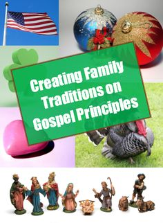 family traditions on gospel principles