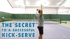 The Secret to a Successful Kick Serve Tennis Lessons, Tennis Tips, Tennis Serve, Free Training, You Got This, Coaching, How To Become, The Secret, Kicks
