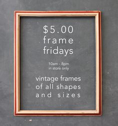 Five-Dollar-Frame-Fridays starting this week! The sale is in store only so stop by between 10 & 8pm to pick up your cool vintage frame.