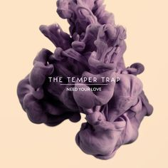 "The Temper Trap cover art for their single ""Need Your Love"" Cover Art, Cd Cover, Music Covers, Album Covers, Cd Design, Graphic Design, Graphic Art, 4k Ultra Hd Wallpapers, Ombre Wallpapers"