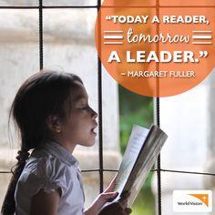 "9/7/14: ""Today a reader, tomorrow a leader."" ~Margaret Fuller"