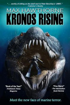Kronos Rising: After 65 Million Years the World's Greatest Predator Is Back. by Max Hawthorne - Far from the Tree Press LLC - ISBN Peter Benchley, Used Books Online, Best Amazon Deals, Beacon Of Hope, Every Day Book, Best Selling Books, Ghost Stories, The World's Greatest, Book Recommendations