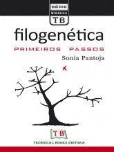 Filogenética - primeiros passos Sonia Pantoja Technical Books Editora, 1ª edição, 2016 ISBN: 9788561368517  Tipo: Brochura  Número de páginas: 88