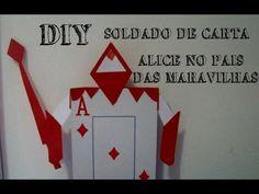DIY - Soldados de carta / Alice no pais das maravilhas - YouTube