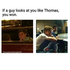If Thomas looks at you like this, you won.