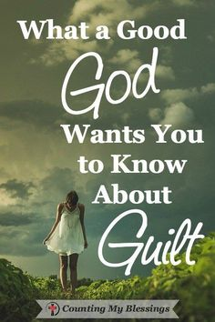 Guilt. You've got it. That thing the enemy uses to label you a failure . . . to…