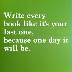 Writing advice I think about every time I sit down to write. (Via my wife Jenny.)
