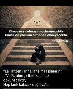 Neşe'nin gözdeleri Islamic Quotes, Favorite Quotes, Believe, Peace, Sayings, Words, Instagram, Dua, Rage