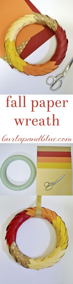 fall paper wreath! easy paper wreath that's perfectly adaptable to any season or color scheme