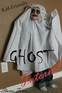(easy) Kid-Friendly Ghost Costume & The Best Ghost Costumes | A Little Boy In A Ghost Costume ...