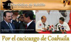 Por el cacicazgo de Coahuila