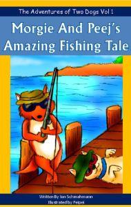 Morgie and Peej's Amazing Fishing Tale