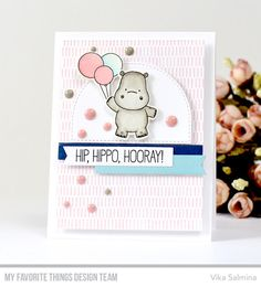 Stamps: Happy Hippos, Make Your Mark Background Die-namics: Happy Hippos, Stitched Circle STAX, Essential Fishtail Sentiment Strips, Stitched Dome STAX  Vika Salmina #mftstamps