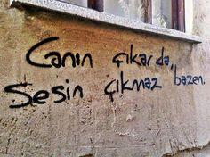 Canın çıkarda, sesin çıkmaz bazen. #Yalnız #Adam #Aşk #Sözleri #Duvar #Yazıları #Acıtır