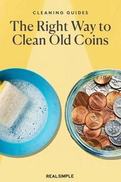 The Right Way to Clean Old Coins | If you're collecting coins just for fun and with no intention of one day selling or trading your coins, use our coin cleaning guide and steps that will get your old coins gleaming. #cleaningtips #cleanhouse #realsimple #stepbystepcleaning #cleaninghacks #cleaningguide How To Clean Coins, How To Clean Pennies, Chalk It Up, Dishwashing Liquid, Laundry Hacks, Old Coins, Tidy Up, Real Simple, Clean House