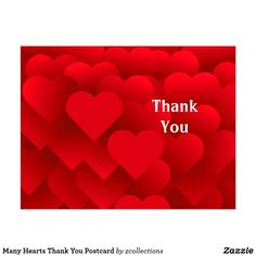 Shop Many Hearts Thank You Postcard created by zcollections. Personalize it with photos & text or purchase as is! Say Thank You Quotes, Thank You Wishes, Thank You Images, Get Well Wishes, Thank You Greetings, Thank You Cards, Thank You God, Happy Marriage Anniversary Cake, Happy Valentine Day Quotes