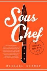 Sous Chef: 24 Hours on the Line - The back must slave to feed the belly. In this urgent and unique book, chef Michael Gibney uses 24 hours to animate the intricate camaraderie and culinary choreography in an upscale New York restau. New Books, Good Books, Books To Read, Second Person Narrative, Gabrielle Hamilton, Identity, Hard Work And Dedication, Nonfiction Books, So Little Time