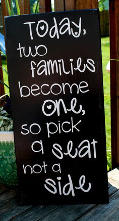 Items similar to x Wooden Wedding Sign - Today two families become one, so pick a seat not a side - No Seating Plan Sign on Etsy Wedding Bells, Fall Wedding, Wedding Reception, Our Wedding, Dream Wedding, Wedding Stuff, Wedding Seating, Purple Wedding, Wedding Table