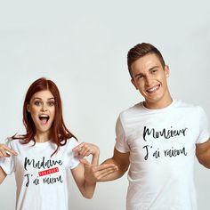 "T-shirt couple ""Monsieur j& raison / Madame j& toujours raison& 3 Mrs Always Right, Mr Right, T-shirt Couple, Bff, Couple Tshirts, Leggings, Madame, T Shirt, Couples"