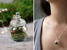 Carry a miniature garden close to your heart. Terrarium necklaces like this one from Woodland Belle are easy to find on Etsy, the online market for handmade goods. If you're crafty, you could also make your own using miniature corked glass bottles, wire and chain.