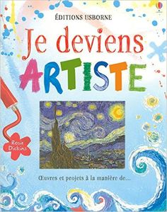 Amazon.fr - Je deviens artiste - Rosie Dickins, Nicola Butler - Livres