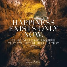 Happiness exists only now. Use The Work of Byron Katie quotes to end suffering. Live in a clear and questioned mind. Katie quotes to inspire you and motivate you to live a better life.
