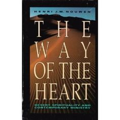 Nouwen - The Way of the Heart