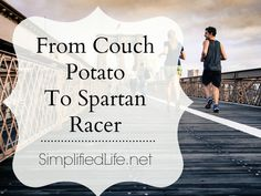 From Couch Potato To Spartan Racer