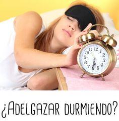 ¿Adelgazo mientras duermo? Sí.  El sueño y otros hábitos nocturnos ayudan a nuestro proceso de adelgazamiento.