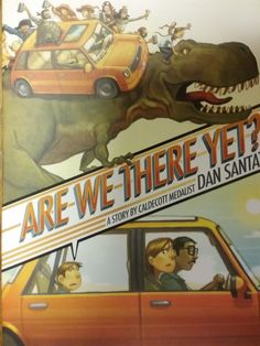 """Caldecott Medalist Dan Santat takes readers on the road trip of a lifetime! """"Are we there yet?"""" Every parent has heard this classic kid question on a long car ride--and after reading this astonishingl  - Reading for July 2017"""