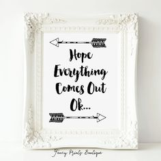 Hope Everything Comes Out Ok, Bathroom Wall Art,Funny Bathroom Print,Bathroom Humor,Bathroom Wall Ar Bathroom Prints, Downstairs Bathroom, Bathroom Wall Decor, Bathroom Signs, Bathroom Ideas, Bathroom Renovations, Bling Bathroom, Bathroom Green, Bathroom Accents