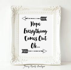 Hope Everything Comes Out Ok, Bathroom Wall Art,Funny Bathroom Print,Bathroom…