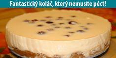 ÚŽASNÝ Tvarohový koláč bez pečení – musíte ochutnat!