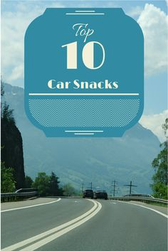 The top 10 most convenient snacks for kids to have in the car