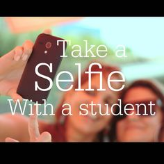 Some of you already think this is terrible advice because you are a selfie hater, and others are overly excited about it. Okay, maybe you don't have to actually take a selfie with a student, …