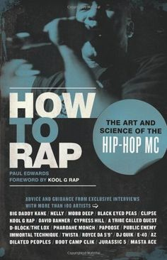 How to Rap: The Art and Science of the Hip-Hop MC by Paul Edwards, http://www.amazon.com/dp/1556528167/ref=cm_sw_r_pi_dp_4-DPpb0ABZZN6
