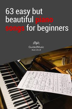 Play these beautiful piano songs