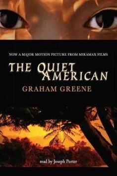 The Quiet American by Graham Greene [Max]