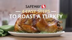 4 Easy Steps to Roast a Turkey