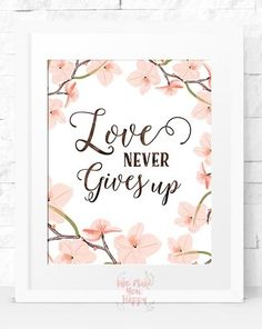 Love never gives up Wall Decor Instant by Wemakeyouhappy on Etsy