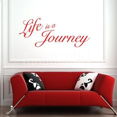 pictures of a life's journey | Home » Life Is A Journey - Wall Quotes - Wall Decals Stickers