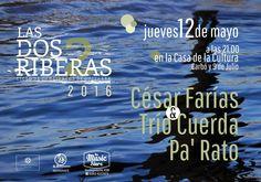 12 Mayo Parana - Cuerda Pa Rato y Cesar Farias | Region Litoral