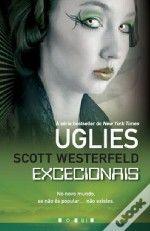 Uglies 4 - Excecionais - Scott Westerfeld - 15.29