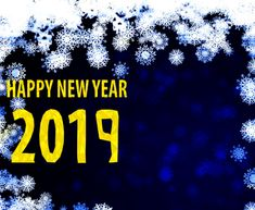 Happy New Year 2019 Hindi Shayari SMS, New Year HD Images Sprightly new Year 2019 Wishes and welcome Quotes can likewise be Saying in Telugu, Tamil. New Year Pictures, Happy New Year Images, Happy New Year Quotes, Quotes About New Year, Happy Quotes, Happy Birthday 22, Happy Birthday Messages, Happy Birthday Quotes, Happy Birthday Images