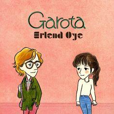 Garota by Erlend Oye