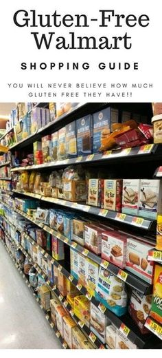 8c40cd660a8 The Ultimate Gluten Free Walmart Shopping Guide. You will never believe how  much gluten free