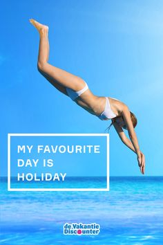 """Travel quote: """"My favourite day is holiday"""""""