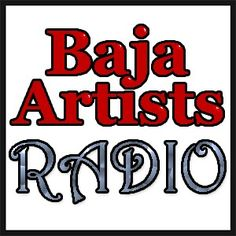 BajaArtists.com is going LIVE RADIO in June! Can't wait.. Oh geeez, not sure how my voice is going to sound, but it sure will be fun. I have a great line of artists from all over the world... meantime we have music... check it out!!!  :)   http://bajaartists.com/performing/radio/